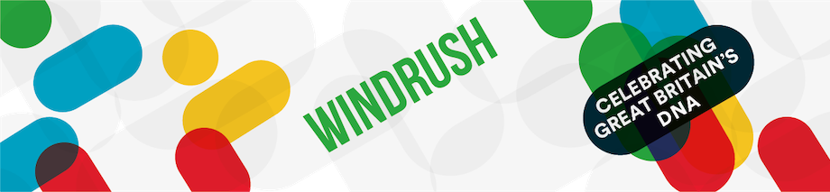 Windrush - Celebrating Great Britain's DNA